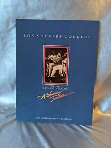 1984 LOS ANGELES DODGERS COMMEMORATIVE YEARBOOK. 1974-1983 A DECADE OF SUCCESS