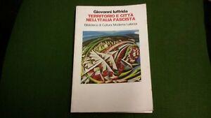 G. Iuffrida, Territorio e città nell'Italia fascista, Laterza, 1992, 28mg21