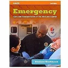 Student Workbook For Emergency Care And Transportation Of The Sick And Injured,