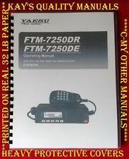 Highest Quality ~ Yaesu FTM-7250DR / DE Operating Manual 😊C-MY OTHER MANUALS😊