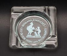 VINTAGE HOWARD JOHNSON'S ICE CREAM SHOPS AND RESTAURANTS GLASS ASHTRAY