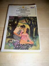 PATRICIA BY GRACE LIVINGSTON HILL (PAPERBACK 1973) BANTAM
