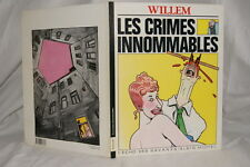 WILLEM LES CRIMES INNOMMABLES L'ECHO DES SAVANNES 1983