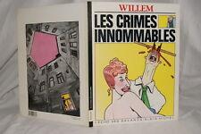 WILLEM LES CRIMES INNOMMABLES L'ECHO DES SAVANNES 1983