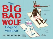 The Big Bad Wolf Goes on Vacation-ExLibrary