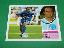 DJAMEL BELMADI OLYMPIQUE MARSEILLE OM PANINI FOOT 2003 FOOTBALL 2002-2003