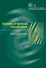 Language Culture and Cognition: Systems of Nominal Classification 4 (2000,...