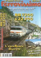 FERROVISSIMO N°05 BB 7200 & 22 200 /  REGNE DU BETON / COMMANDES DE LA BB 7362