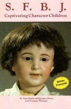 S. F. B. J. Captivating Character Children Dolls