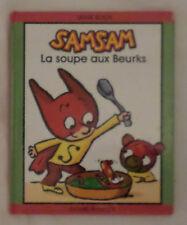 Samsam la soupe aux Beurks