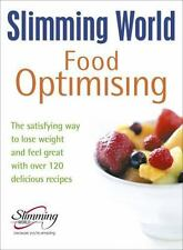 Slimming World Food Optimising : The Satisfying Way to Lose Weight and Feel...