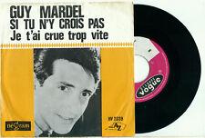 """GUY MARDEL Si Tu n'y Crois Pas -1964 DISC de PAYS-BAS 45t AZ PS VINYL SINGLE 7"""""""