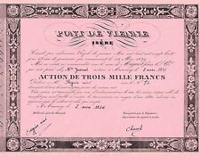 FRANCE BRIDGES OF VIENNE ISERE stock certificate 1836 RARE AND VERY OLD
