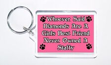 Whoever Said Diamonds Girls Best Friend Never Owned a Staffy Keyring, Gift