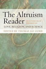 The Altruism Reader: Selections from Writings on Love, Religion, and Science, ,