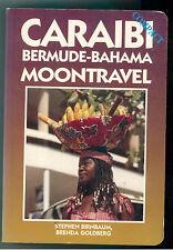 BIRNBAUM GOLBERG CARAIBI BERMUDE-BAHAMA  FUTURO 1993 VIAGGI GUIDE