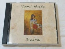 Union by Toni Childs CD 1988 A&M Records Don't Walk Away Dreamer Tin Drum