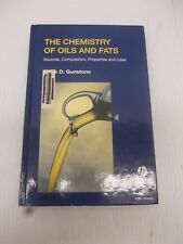 The Chemistry Of Oils And Fats Sources, Composition, Properties And Uses Ex-Lib