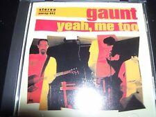 Gaunt Yeah Me Too (US Garage Rock) CD – Like New