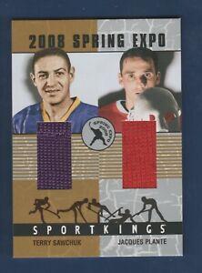 SAWCHUK/PLANTE 2008 SPORTKINGS SPRING EXPO DUAL JERSEY 6/9 SKE-07        41871