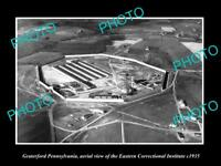 OLD LARGE HISTORIC PHOTO OF GRATERFORD PENNSYLVANIA, AERIAL VIEW OF PRISON c1935