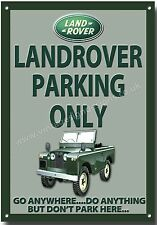 Land Rover Parking Only Metal Letrero sign.4x4 Descuento roading.jeep