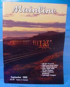 HO,S,N,O MAINLINE MODELER MAGAZINE SEPTEMBER 1990 TABLE OF CONTENTS PICTURED