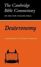 Deuteronomy (Cambridge Bible Commentaries on the Old Testament), Phillips, Antho