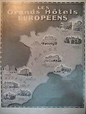 PUBLICITE DE PRESSE GRANDS HOTELS EUROPEENS NICE LYON PARIS BRUXELLES MADRID1929