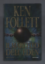 "KEN FOLLETT ""IL MARTELLO DELL'EDEN"""