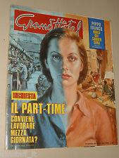 GRAND HOTEL=1978/47=PART TIME INCHIESTA=PIPPO FRANCO=MOIRA ORFEI=STEFANIA ROTOLO