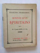 QU'EST CE QU'UN SPIRITAIN 1943 JANIN NOS COLLECTION RELIGIEUX N°15