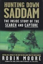 Hunting Down Saddam: The Inside Story of the Search and Capture (HardCover)
