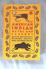 American Indian Myths And Legends, Paperback, Richard Erdoes & Alfonso Ortiz