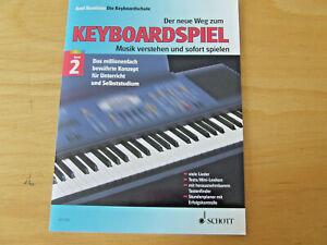 Der neue Weg zum Keyboardspiel Band 2 Axel Benthin