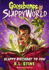 Goosebumps SlappyWorld: Slappy Birthday to You 1 by R. L. Stine (2017, Prebound)