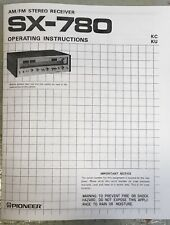 Pioneer SX-780 AM/FM Stereo Receiver- Owners Manual & Operating Instructions