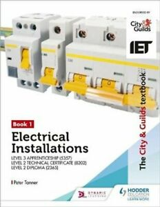 The City & Guilds Textbook: Book 1 Electrical Installations for... 978151043