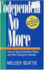 Codependent No More : How to Stop Controlling Others and Start Caring...Yourself