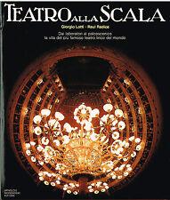 Giorgio Lotti - Raul Radice: Il Teatro alla Scala - Libro Mondadori 1977