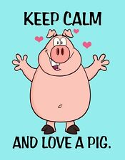 METAL MAGNET Keep Calm And Love A Pig Hog Pigs Family Friend Humor MAGNET