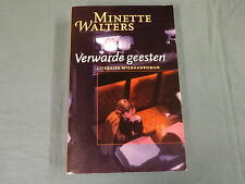 BOEK / MINETTE WALTERS - VERWARDE GEESTEN