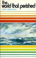 The World that Perished by John C. Whitcomb Book The Fast Free Shipping