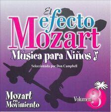 El Efecto Mozart M£sica para Ni€os, Vol. 3: Mozart en Movimiento