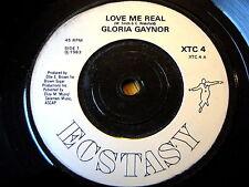 "GLORIA GAYNOR - LOVE ME REAL  7"" VINYL"