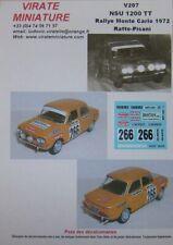 V207 NSU 1200 TT RALLYE MONTE CARLO 1972 GABRIEL RATTO DECALS VIRATE MINIATURE