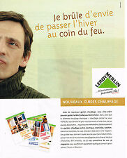 PUBLICITE ADVERTISING 114   2001  LEROY MERLIN  guide chauffage