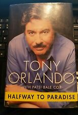 Halfway to Paradise by Patsi Bale Cox and Tony Orlando 2002 Hardcover Revised