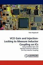Vco Gain And Injection-Locking To Measure Inductor Coupling On Ics: Using Osc...
