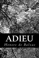 Adieu by Honoré de Balzac (2013, Paperback)